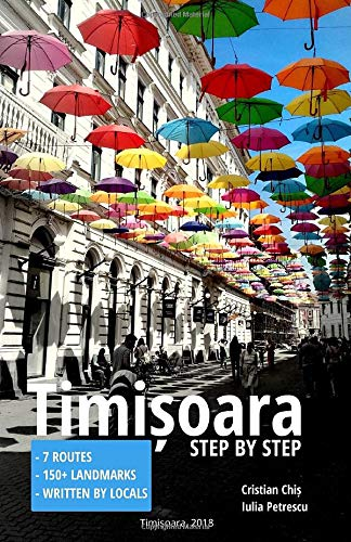Timișoara: Step by Step