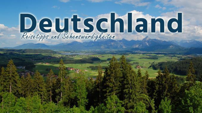Deutschland: Reisetipps und Sehenswürdigkeiten