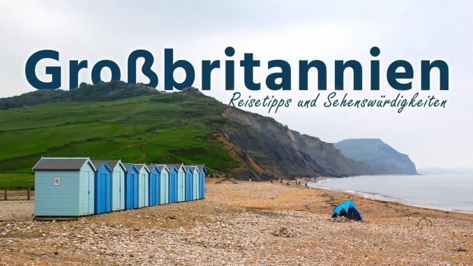Großbritannien: Reisetipps und Sehenswürdigkeiten