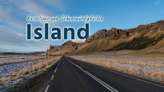 Island: Reisetipps und Sehenswürdigkeiten