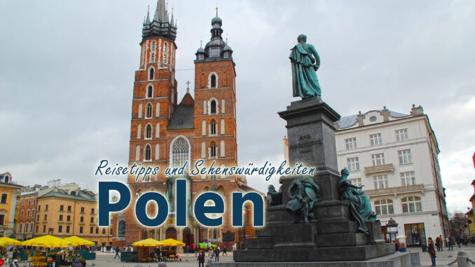 Polen: Reisetipps und Sehenswürdigkeiten